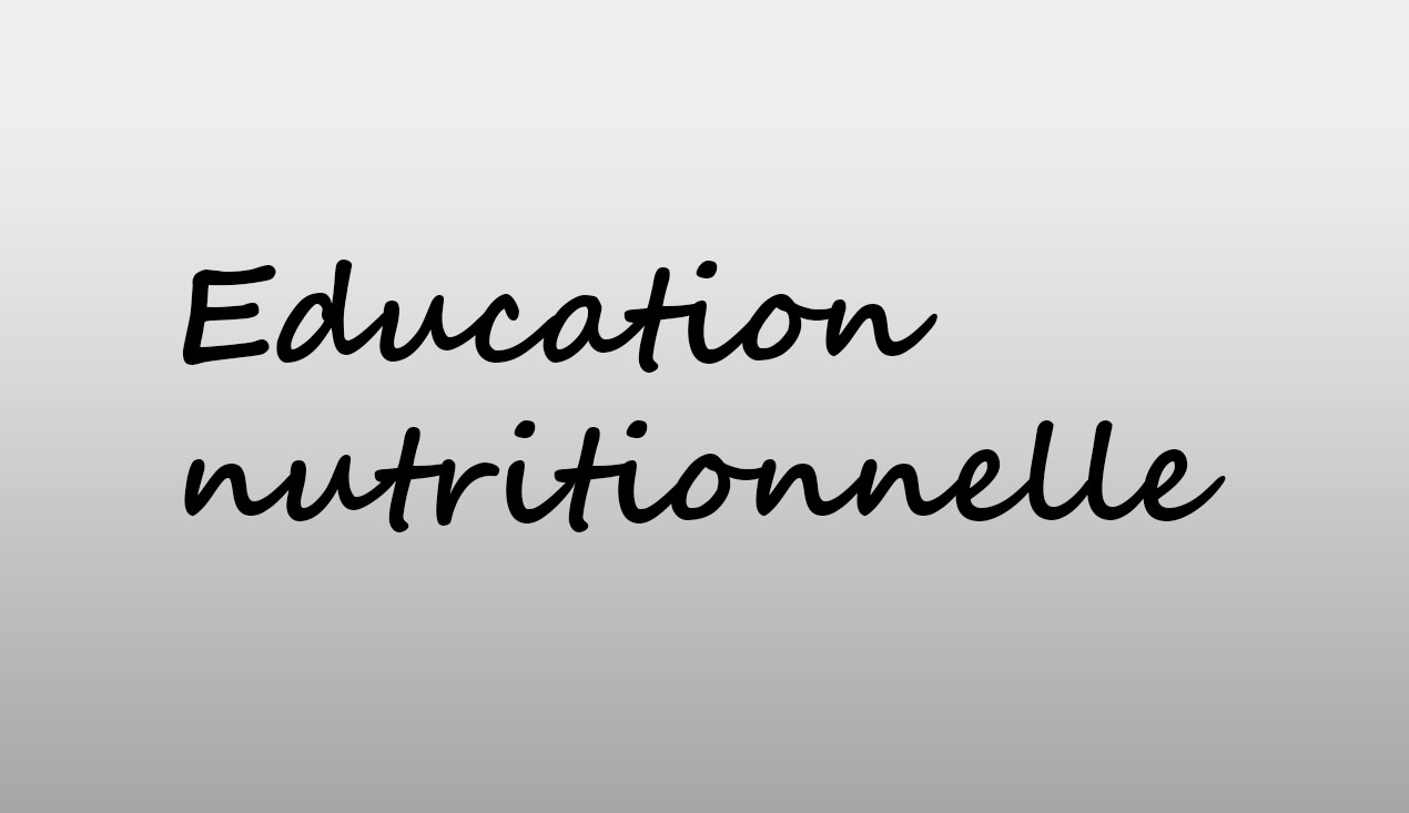 Education nutritionnelle